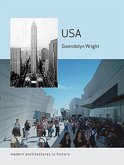 USA—Modern Architectures in History by Gwendolyn Wright